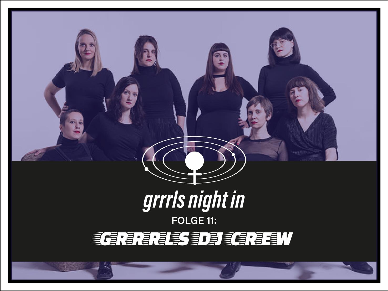 #11 - Grrrls DJ Crew